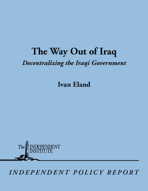 The Way Out of Iraq: Independent Institute