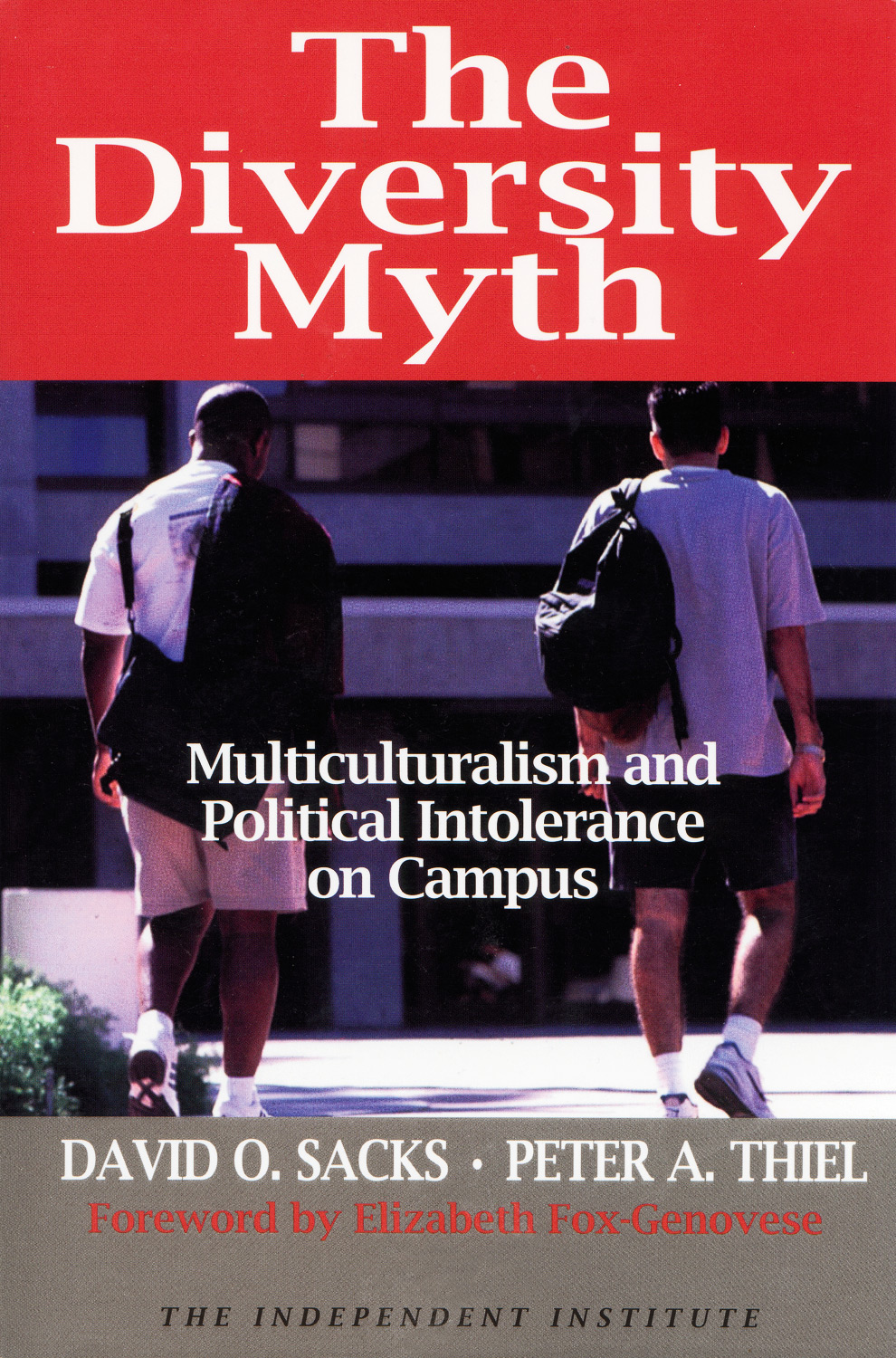 The diversity myth multiculturalism and political intolerance on campus list price 1795 fandeluxe Choice Image