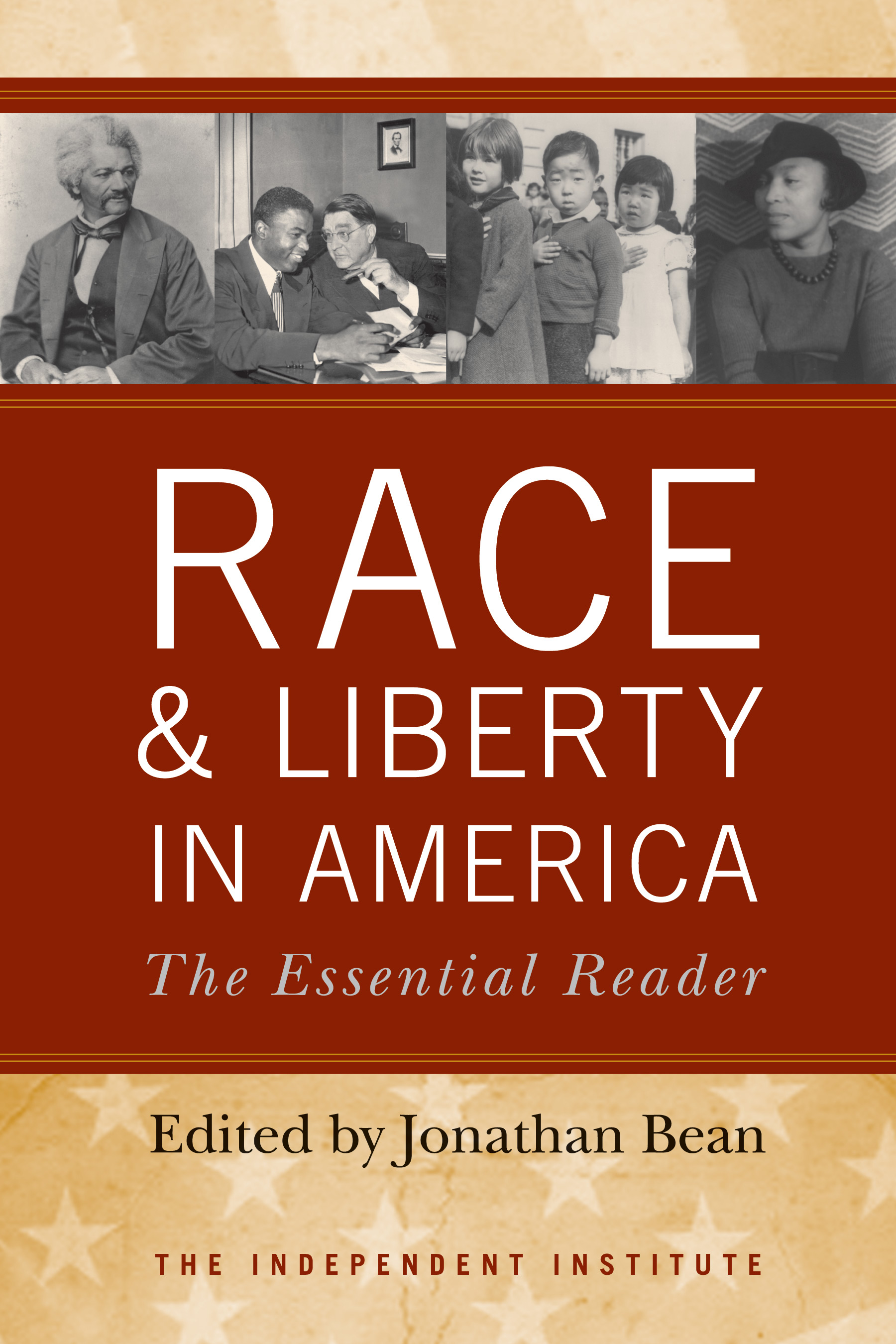 Race and Liberty in America: The Essential Reader (2009)
