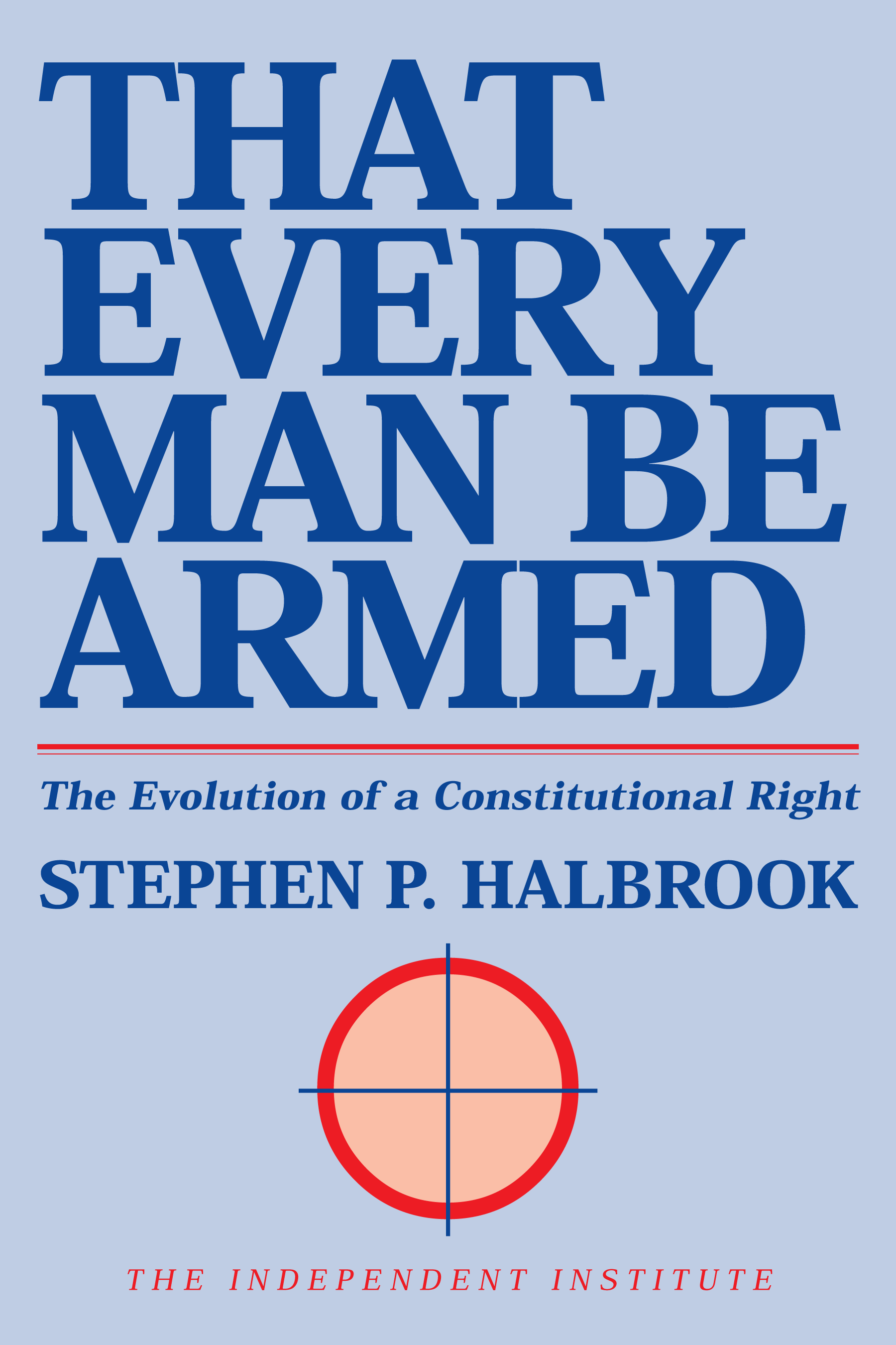 the founders second amendment origins of the right to bear arms fire and smoke acircmiddot that every man be armed