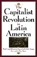 The Capitalist Revolution in Latin America