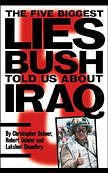 The Five Biggest Lies Bush Told About Iraq