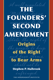 The Founders' Second Amendment (2008 edition)