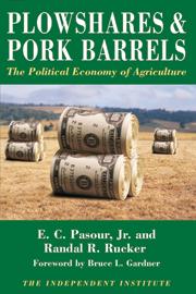 Plowshares & Pork Barrels