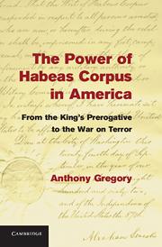 The Power of Habeas Corpus in America