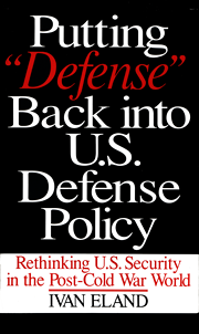 Putting 'Defense' Back into U.S. Defense Policy