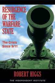 Resurgence of the Warfare State