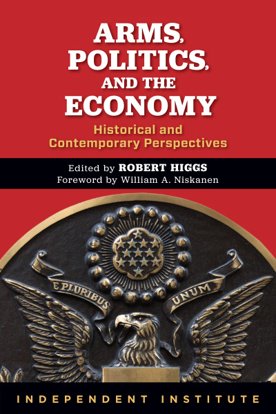 Arms, Politics, and the Economy