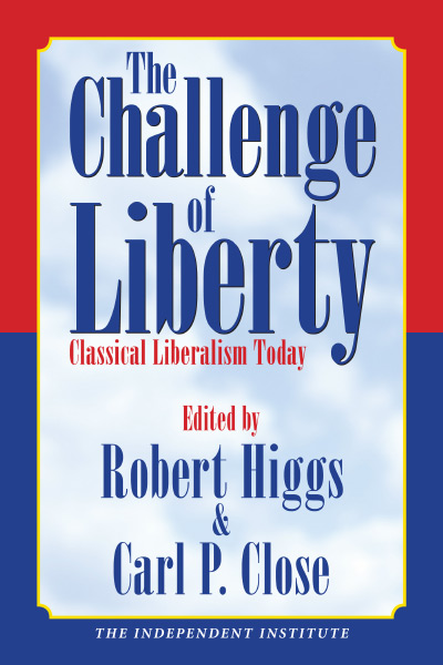 The Challenge of Liberty