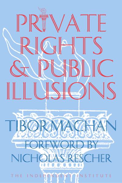 Private Rights and Public Illusions