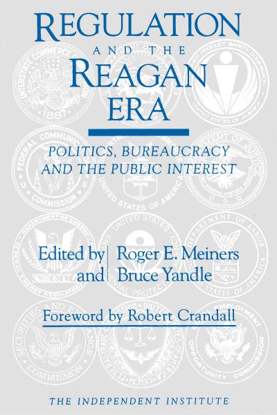 Regulation and the Reagan Era